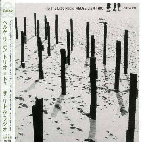 Helge Lien Trio - To the little radio (2006)